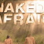 Naked and Afraid: un reality al desnudo con serpientes y todo