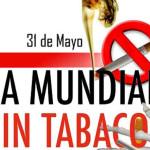 El Día Mundial Sin Tabaco  se celebra mañana domingo 31 de mayo