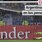 """Clarín: Argentina """"hizo justicia"""" en los penales y está en semis"""