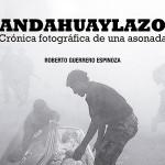 Andahuaylazo: una crónica fotográfica de colección