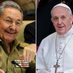 """Raúl Castro resalta """"admiración mundial"""" que despierta el Papa"""