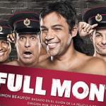 Full Monty supera los 50 mil espectadores y alarga temporada