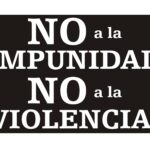 Periodistas dirán ¡No a la Impunidad! ¡No a la violencia!