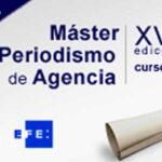 Agencia EFE y la UNED convocan el Máster en Periodismo Transmedia