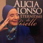La legendaria bailarina cubana Alicia Alonso cumple 96 años de vida
