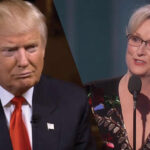 Trump: Meryl Streep es una de las actrices más sobrevaluadas de Hollywood
