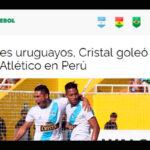 Conmebol destaca en su web la goleada de Sporting Cristal en Piura