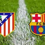 Copa del Rey: Atlético de Madrid en otro duelo enfrenta al Barcelona