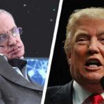 Reino Unido: Stephen Hawking alerta daños ecológicos causados por Trump