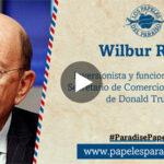 Paradise Papers: Secretario de Comercio de EEUU tiene lazos financieros con Rusia y Venezuela