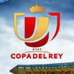 Copa del Rey: Resultados de los primeros partidos de vuelta de los 16avos
