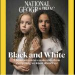 Revista National Geographic reconoce que su cobertura fue racista durante décadas