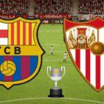 Copa del Rey: Así jugaron los protagonistas del choque Sevilla-Barcelona