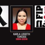 FIP condena asesinato de periodista Karla Turcios y exige poner fin a la impunidad