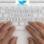 Twitter ante error técnico recomienda a usuarios cambiar contraseñas