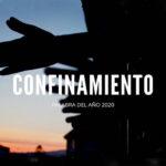 """""""Confinamiento"""": La palabra del año 2020 para la FundéuRAE"""